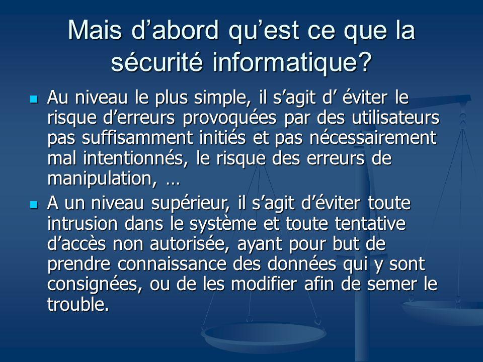 La sécurité informatique: Pourquoi?