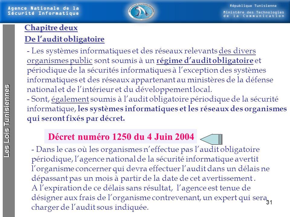 30 Chapitre premier LAgence Nationale de la Sécurité Informatique Etablir des normes spécifiques à la sécurité informatique et élaborer des guides tec