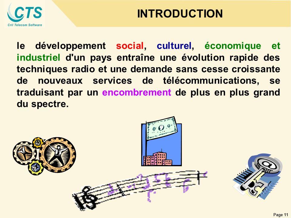 Page 11 INTRODUCTION le développement social, culturel, économique et industriel d'un pays entraîne une évolution rapide des techniques radio et une d