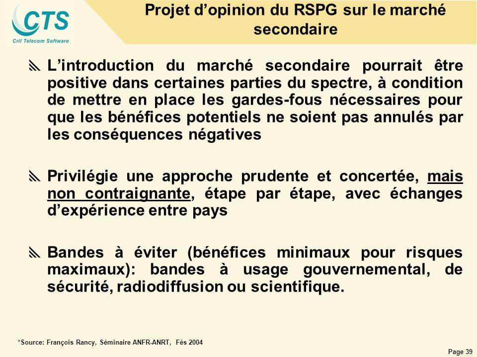 Page 39 Lintroduction du marché secondaire pourrait être positive dans certaines parties du spectre, à condition de mettre en place les gardes-fous né
