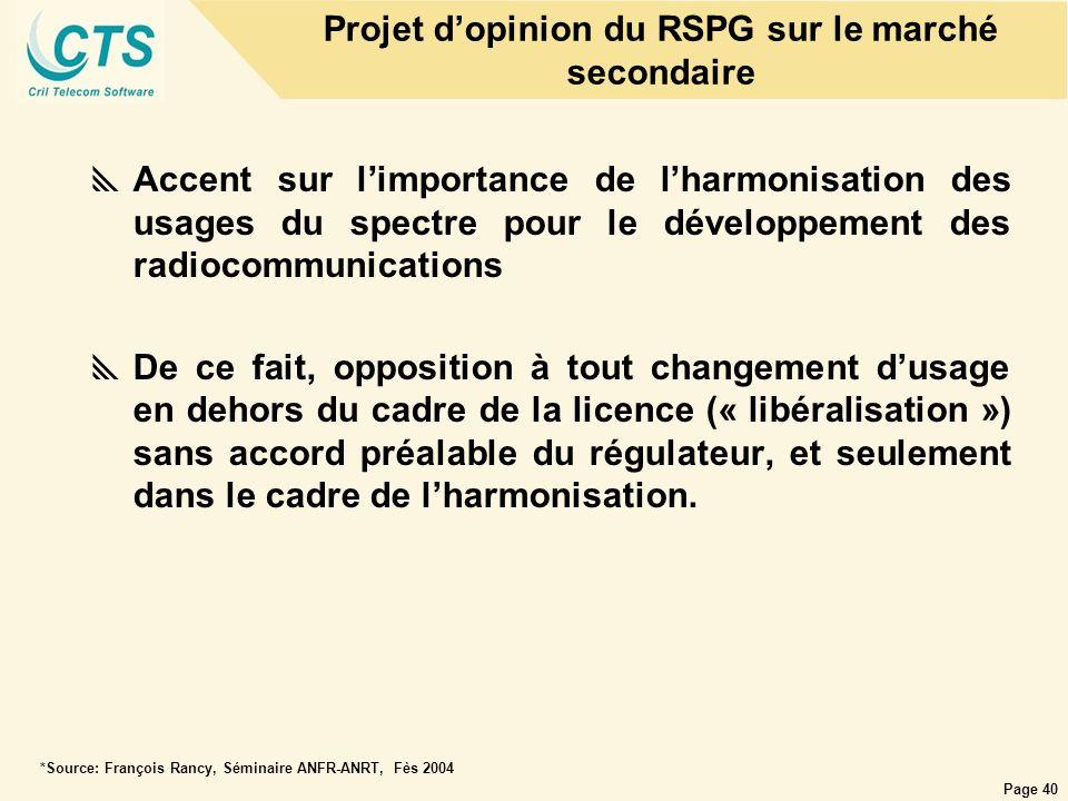 Page 40 Accent sur limportance de lharmonisation des usages du spectre pour le développement des radiocommunications De ce fait, opposition à tout cha