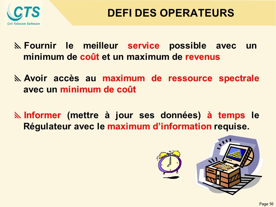Page 50 DEFI DES OPERATEURS Fournir le meilleur service possible avec un minimum de coût et un maximum de revenus Informer (mettre à jour ses données)
