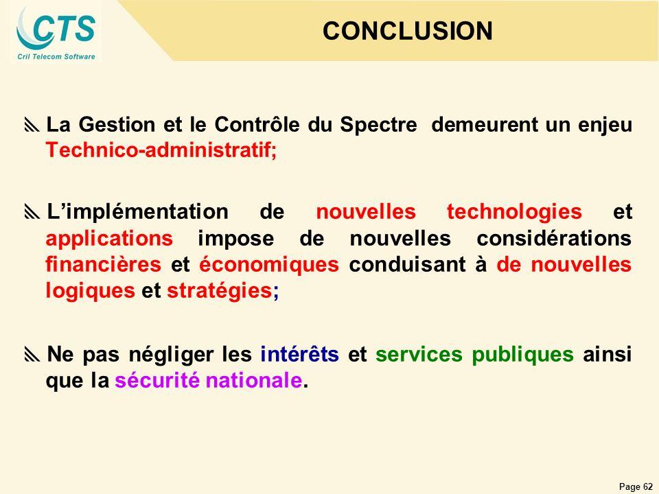 Page 62 La Gestion et le Contrôle du Spectre demeurent un enjeu Technico-administratif; Limplémentation de nouvelles technologies et applications impo
