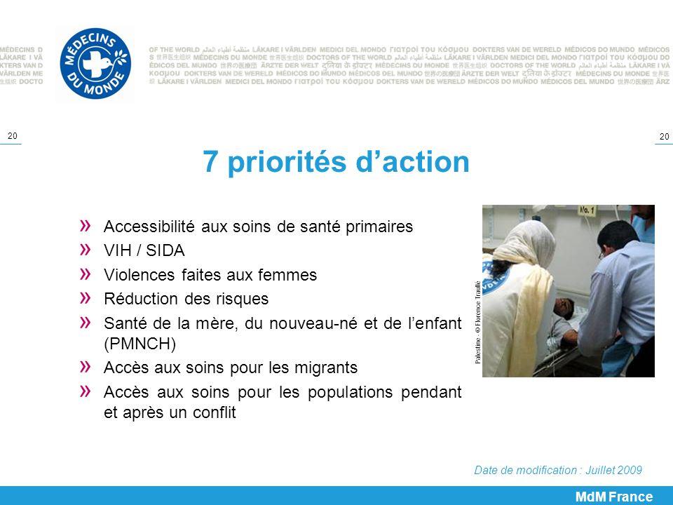 20 7 priorités daction » Accessibilité aux soins de santé primaires » VIH / SIDA » Violences faites aux femmes » Réduction des risques » Santé de la m