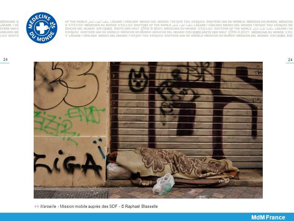 24 >> Marseille - Mission mobile auprès des SDF - © Raphaël Blasselle MdM France