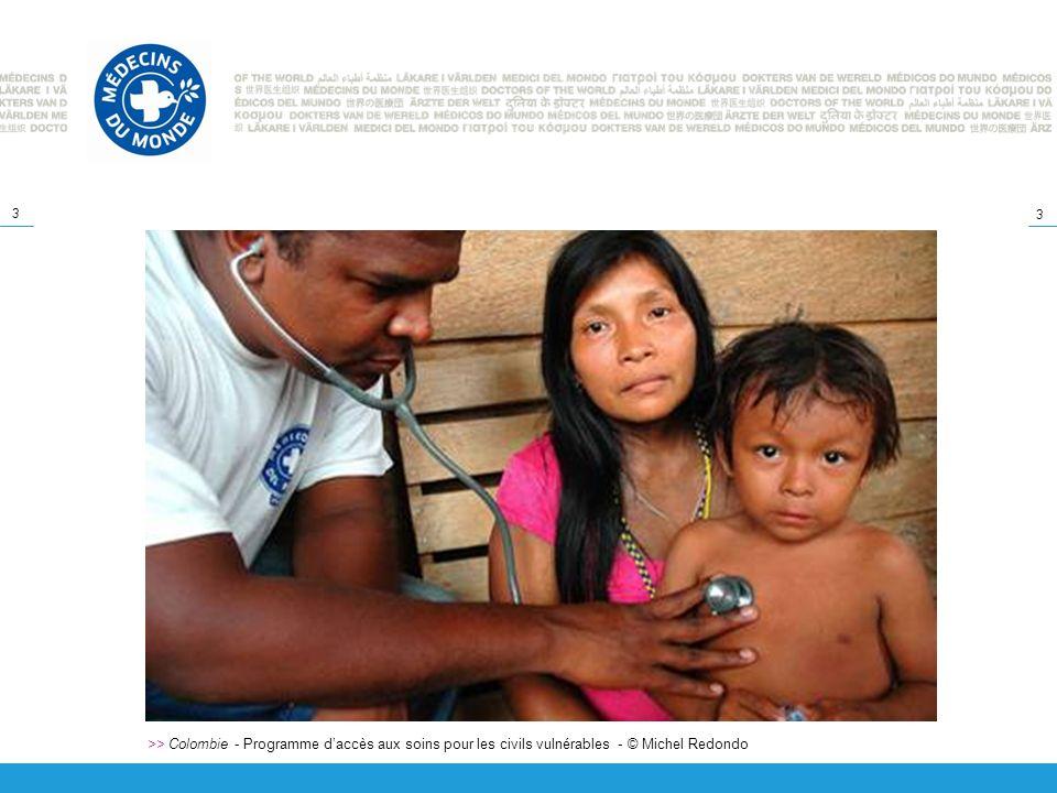 3 3 >> Colombie - Programme daccès aux soins pour les civils vulnérables - © Michel Redondo