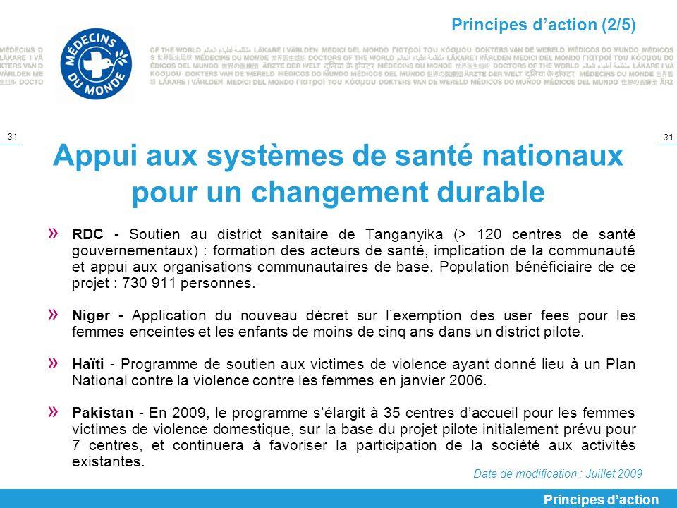 31 Appui aux systèmes de santé nationaux pour un changement durable » RDC - Soutien au district sanitaire de Tanganyika (> 120 centres de santé gouver