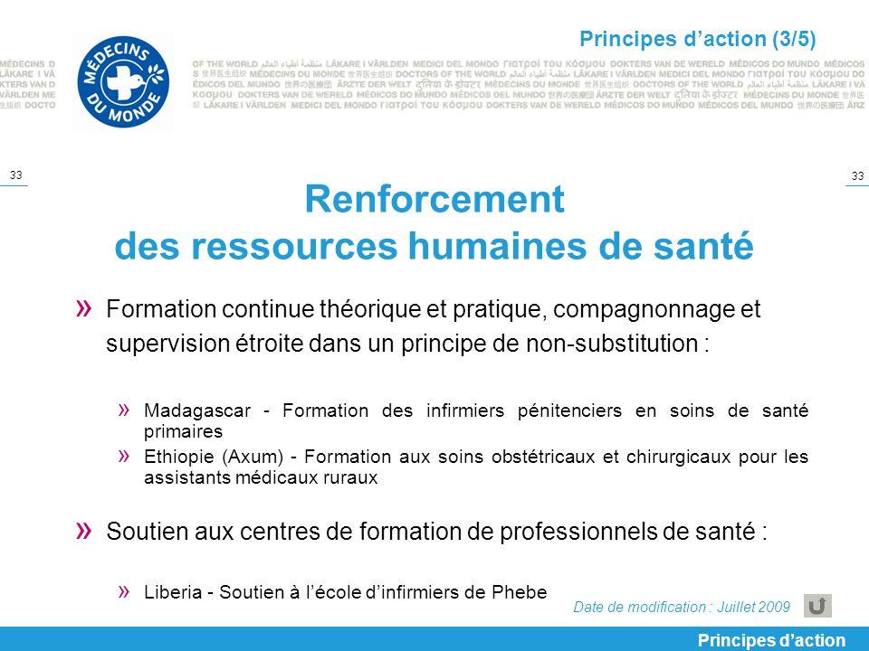 33 Renforcement des ressources humaines de santé » Formation continue théorique et pratique, compagnonnage et supervision étroite dans un principe de