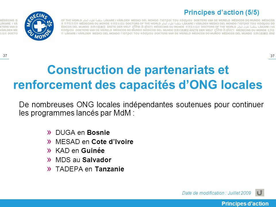 37 Construction de partenariats et renforcement des capacités dONG locales De nombreuses ONG locales indépendantes soutenues pour continuer les progra
