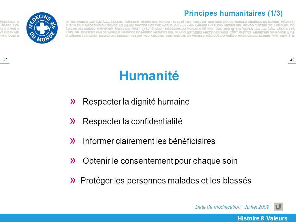 42 Humanité » Respecter la dignité humaine » Respecter la confidentialité » Informer clairement les bénéficiaires » Obtenir le consentement pour chaqu