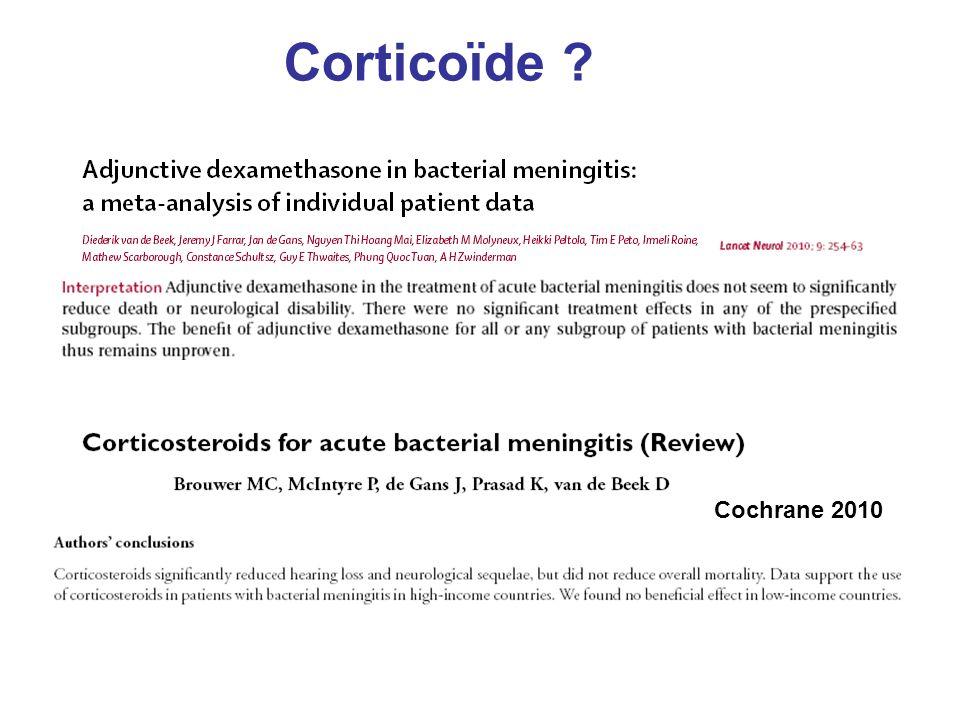 Corticoïde ? Cochrane 2010