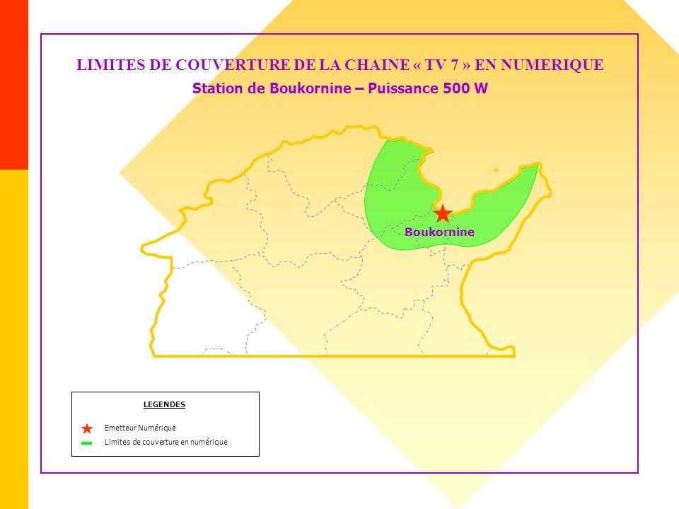 LIMITES DE COUVERTURE DE LA CHAINE « TV 7 » EN NUMERIQUE Station de Boukornine – Puissance 500 W LEGENDES Emetteur Numérique Limites de couverture en