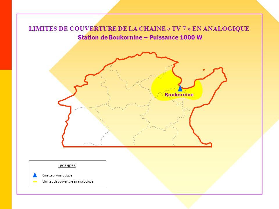LIMITES DE COUVERTURE DE LA CHAINE « TV 7 » EN ANALOGIQUE Station de Boukornine – Puissance 1000 W Boukornine LEGENDES Emetteur Analogique Limites de