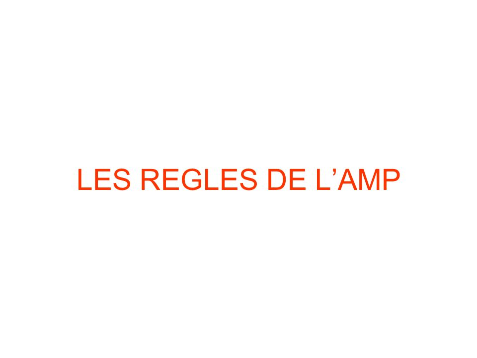 LES REGLES DE LAMP
