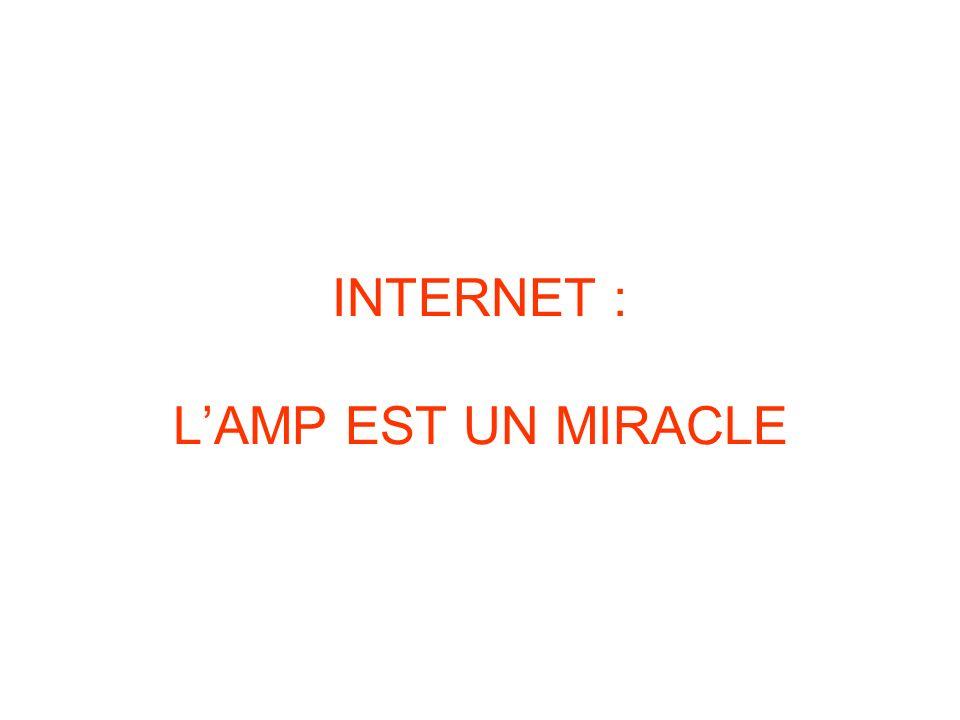 INTERNET : LAMP EST UN MIRACLE