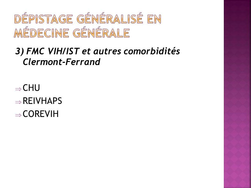 3) FMC VIH/IST et autres comorbidités Clermont-Ferrand CHU REIVHAPS COREVIH