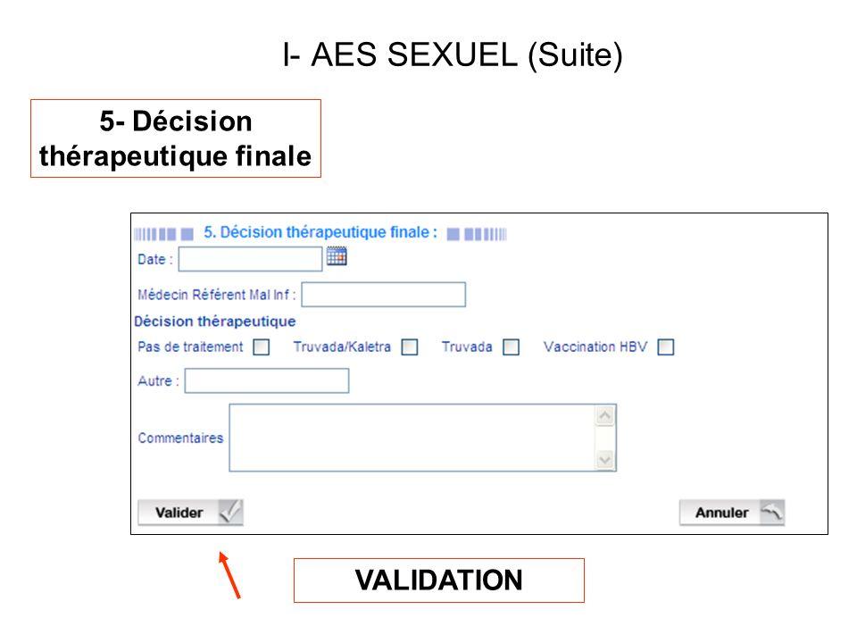 VALIDATION 5- Décision thérapeutique finale