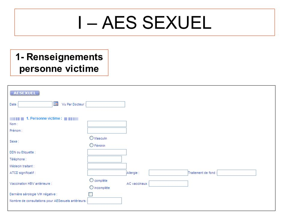 I – AES SEXUEL 1- Renseignements personne victime