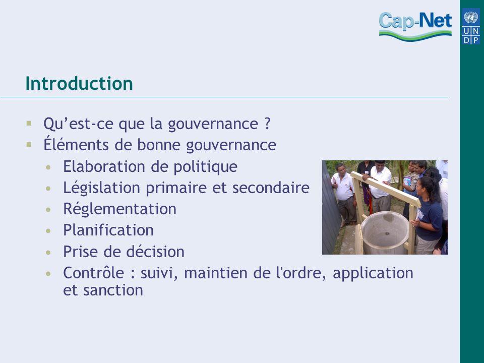 Conclusion Il y a des rapports imbriqués entre la gouvernance, le droit et les institutions aussi bien que leurs rôles et fonctions dans la GIRE.