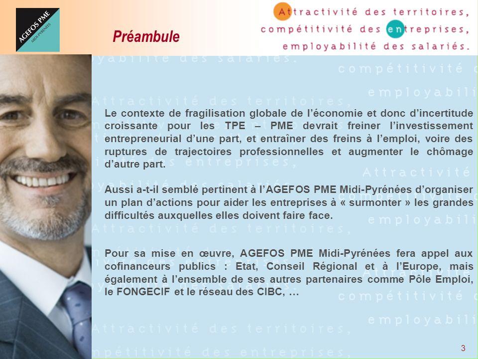 4 Une intervention d AGEFOS PME Midi-Pyrénées sur : Le financement dactions de formation collectives conduisant à la compréhension de la crise économique et de ses impacts, en particulier sociaux.