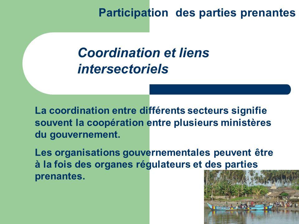 La coordination entre différents secteurs signifie souvent la coopération entre plusieurs ministères du gouvernement. Les organisations gouvernemental