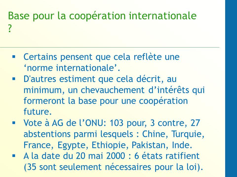 Base pour la coopération internationale .