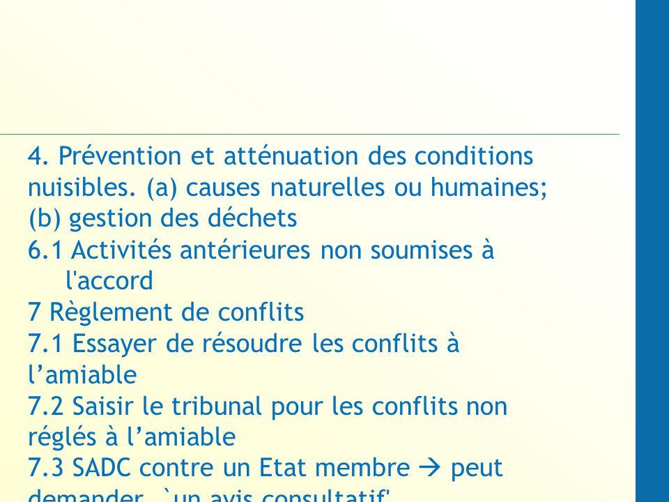 4.Prévention et atténuation des conditions nuisibles.