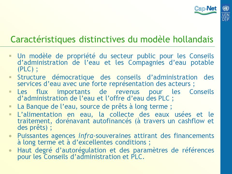 Caractéristiques distinctives du modèle hollandais Un modèle de propriété du secteur public pour les Conseils dadministration de leau et les Compagnie