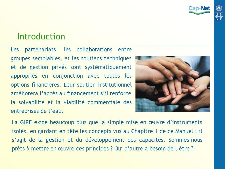 Introduction Les partenariats, les collaborations entre groupes semblables, et les soutiens techniques et de gestion privés sont systématiquement appr