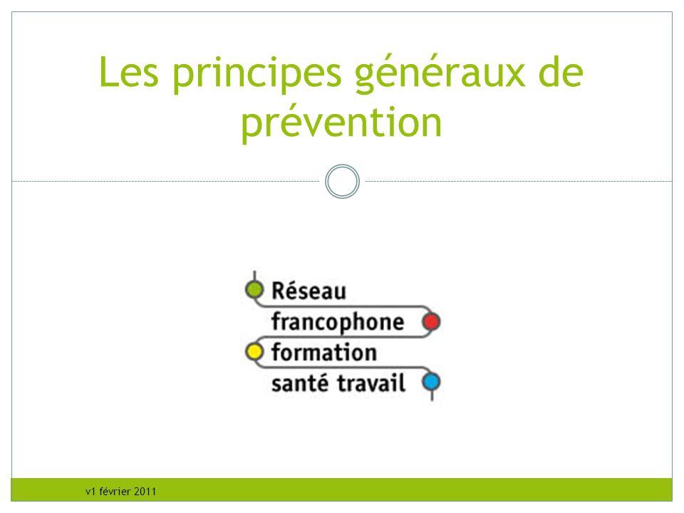 v1 février 2011 Les principes généraux de prévention