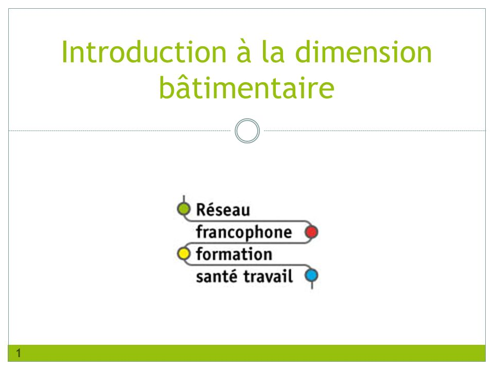 Introduction à la dimension bâtimentaire 1