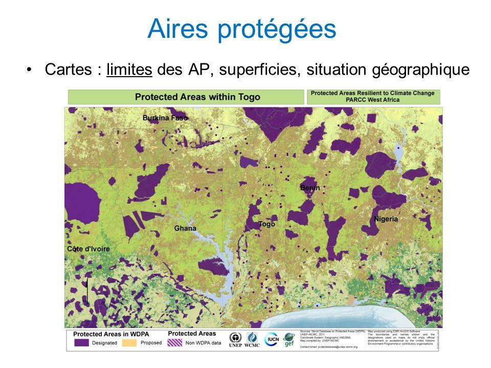 Aires protégées Cartes : limites des AP, superficies, situation géographique