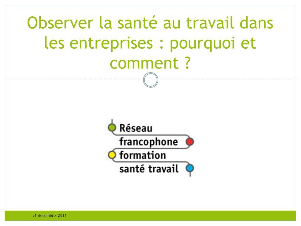 v1 décembre 2011 Composition du groupe de travail Dr Anne Delépine - INRS Mme France Rivière – ESCOM Dr Guillemette Latscha - Renault M.