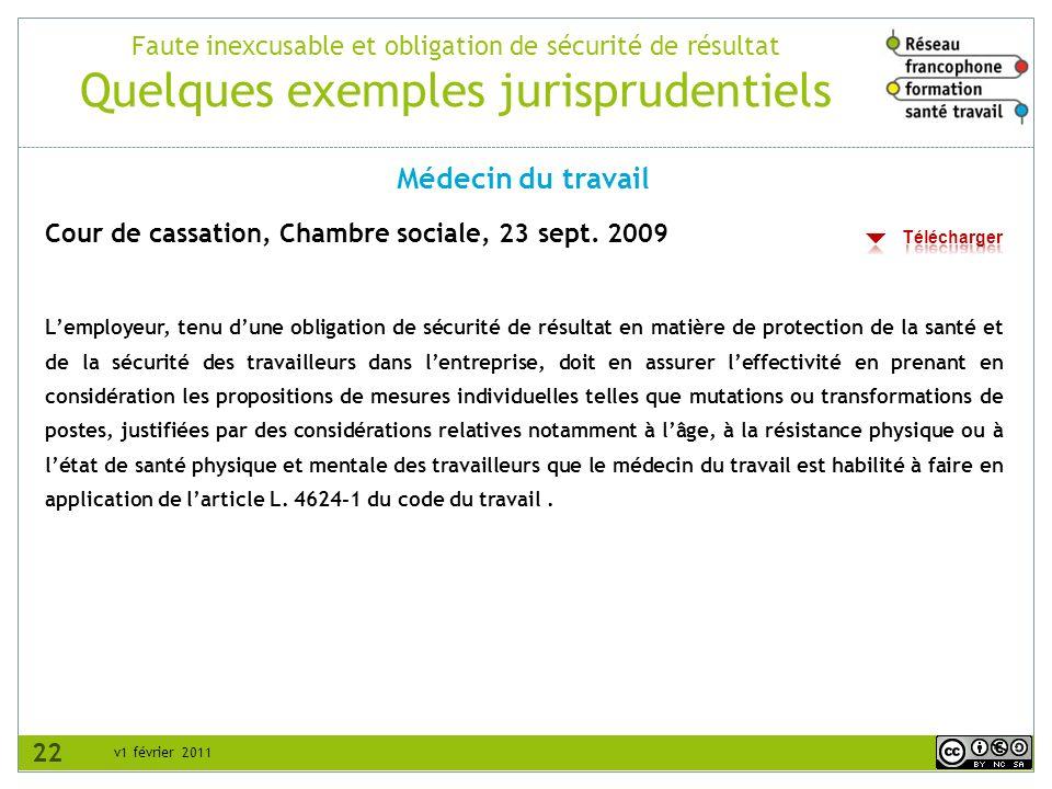 v1 février 2011 Faute inexcusable et obligation de sécurité de résultat Quelques exemples jurisprudentiels Cour de cassation, Chambre sociale, 23 sept.