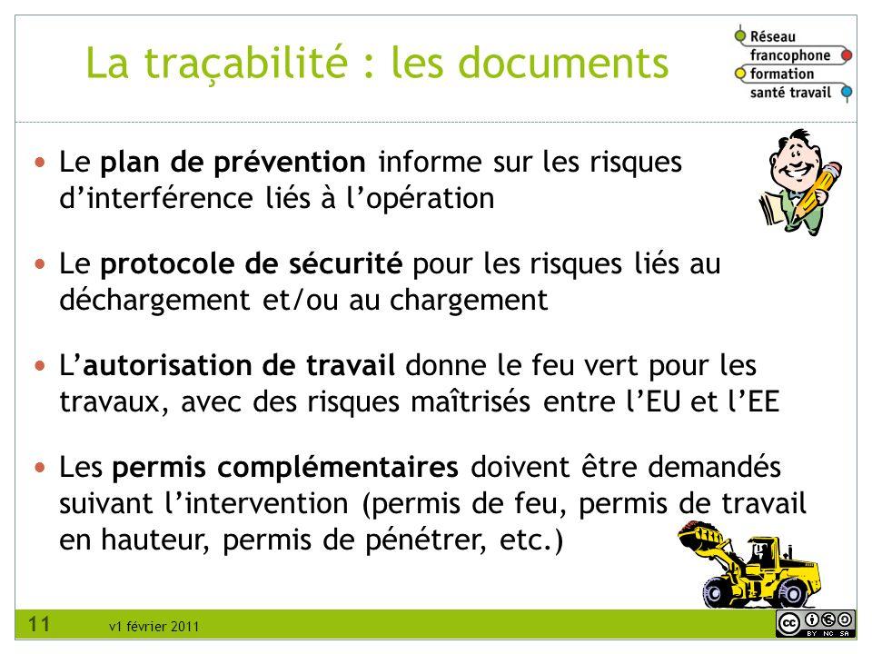 v1 février 2011 Le plan de prévention informe sur les risques dinterférence liés à lopération Le protocole de sécurité pour les risques liés au déchar