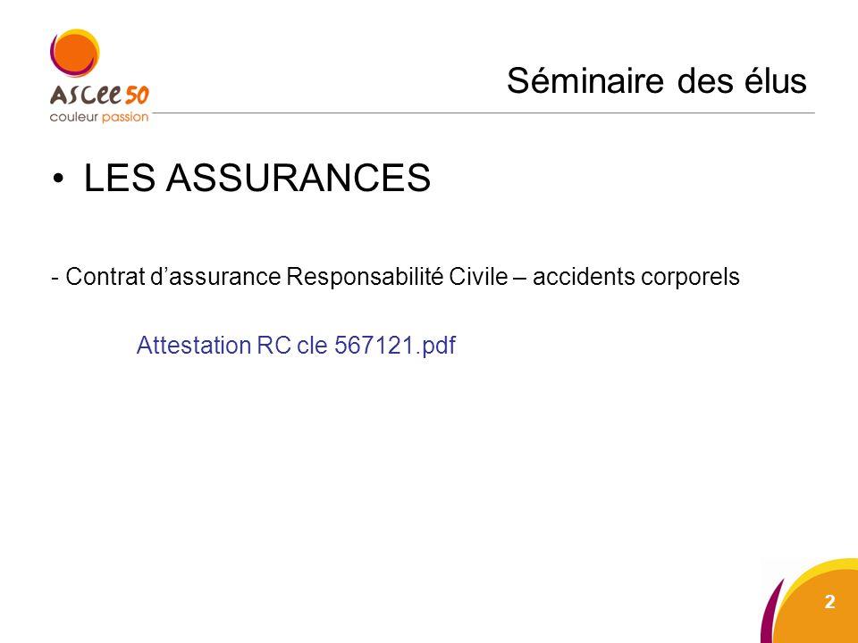 Séminaire des élus LES ASSURANCES - Contrat dassurance Responsabilité Civile – accidents corporels Attestation RC cle 567121.pdf 2