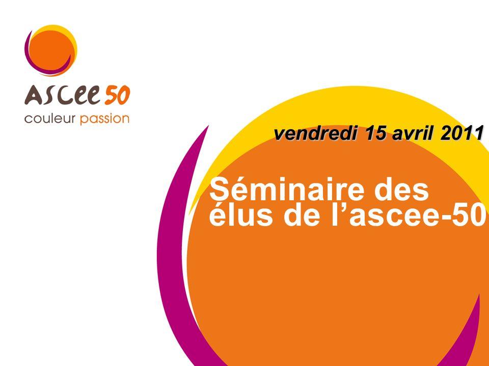Séminaire des élus de lascee-50 vendredi 15 avril 2011