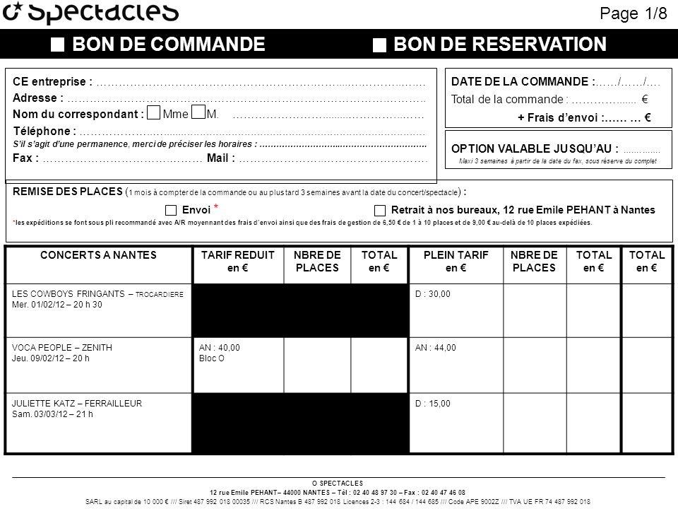 O SPECTACLES 12 rue Emile PEHANT– 44000 NANTES – Tèl : 02 40 48 97 30 – Fax : 02 40 47 46 08 SARL au capital de 10 000 /// Siret 487 992 018 00035 ///