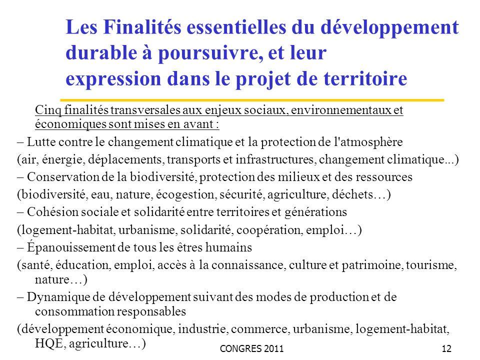 CONGRES 201112 Les Finalités essentielles du développement durable à poursuivre, et leur expression dans le projet de territoire Cinq finalités transv