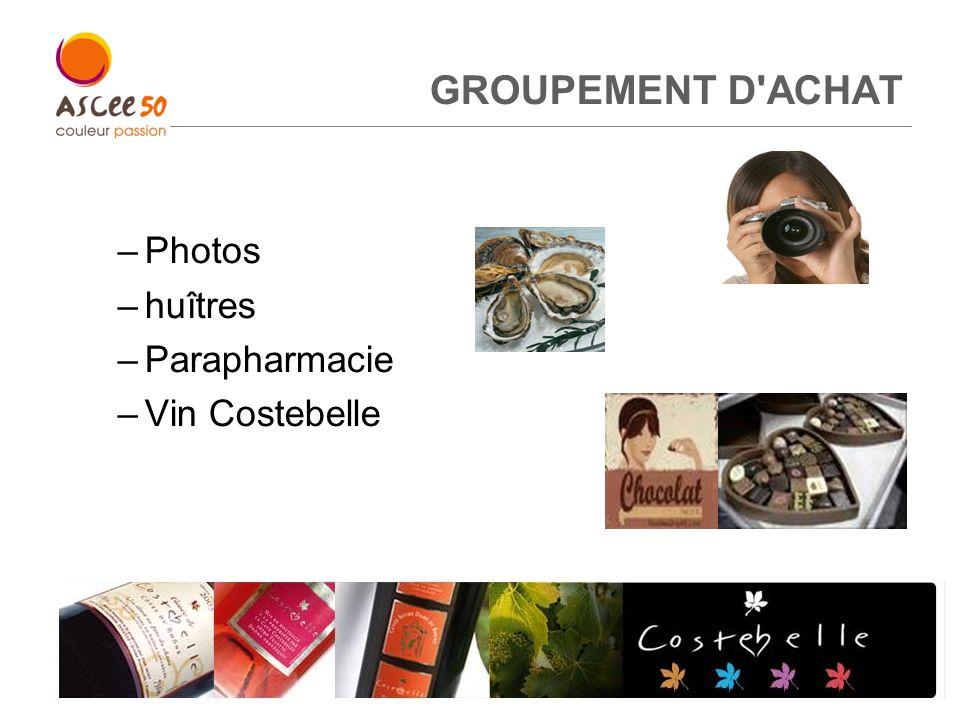 GROUPEMENT D'ACHAT –Photos –huîtres –Parapharmacie –Vin Costebelle 5