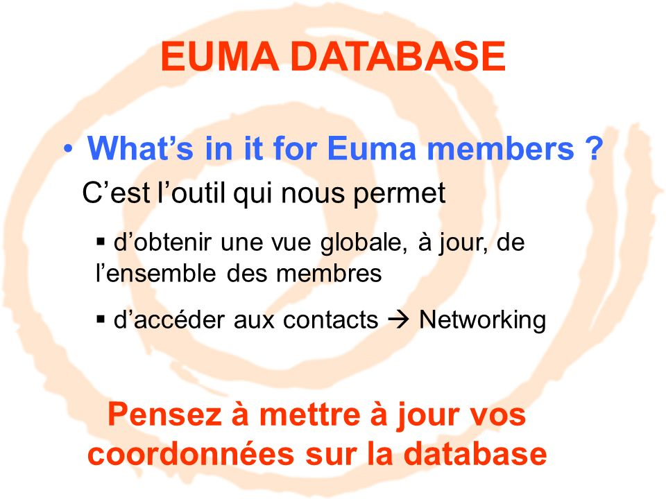 EUMA DATABASE Whats in it for Euma members .