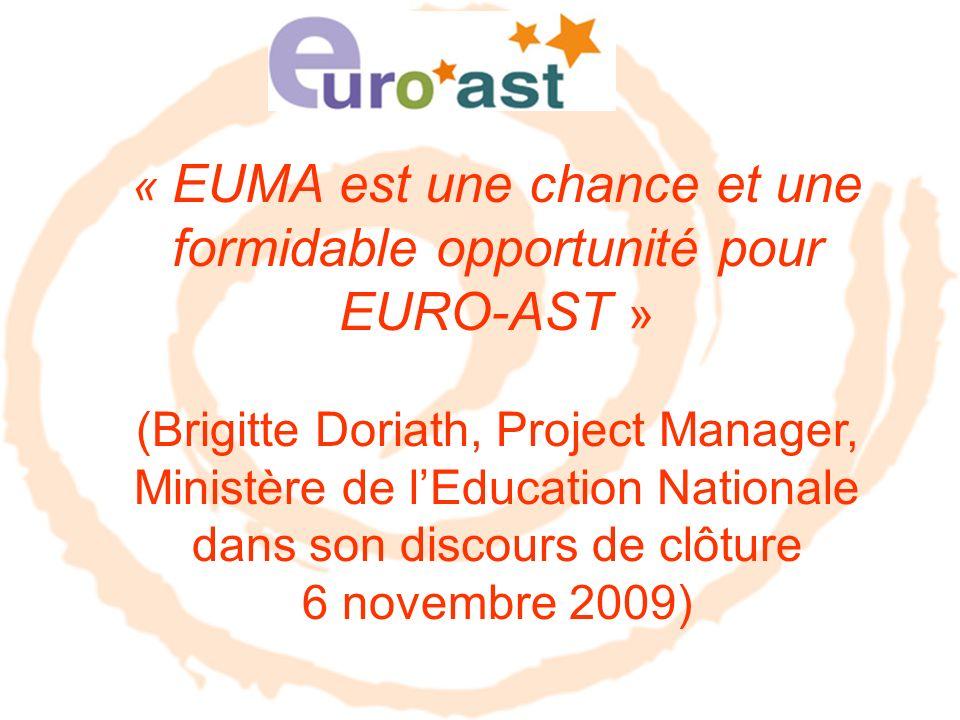 « EUMA est une chance et une formidable opportunité pour EURO-AST » (Brigitte Doriath, Project Manager, Ministère de lEducation Nationale dans son dis