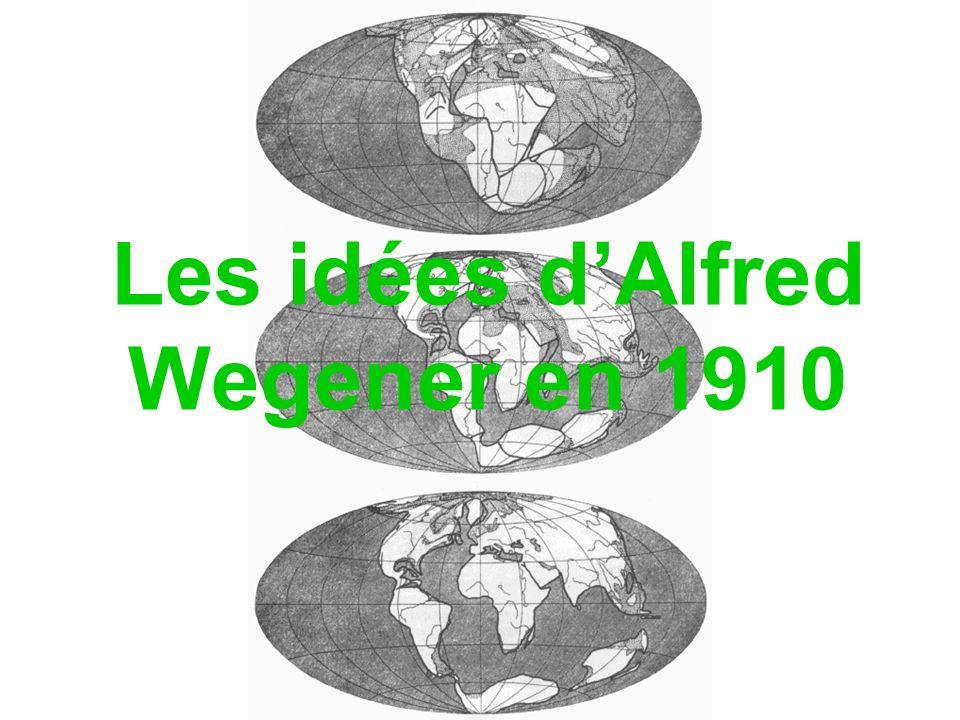 Les idées dAlfred Wegener en 1910