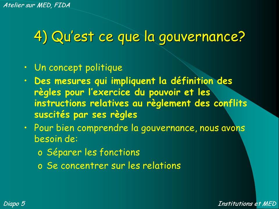 4) Quest ce que la gouvernance? Un concept politique Des mesures qui impliquent la définition des règles pour lexercice du pouvoir et les instructions