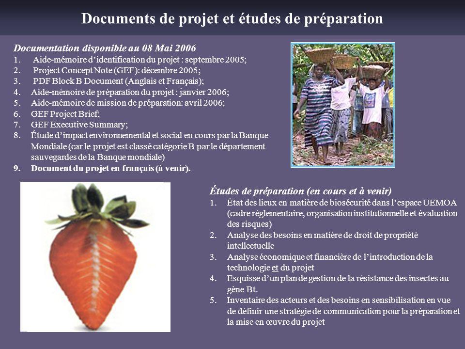 Documentation disponible au 08 Mai 2006 1. Aide-mémoire didentification du projet : septembre 2005; 2. Project Concept Note (GEF): décembre 2005; 3. P