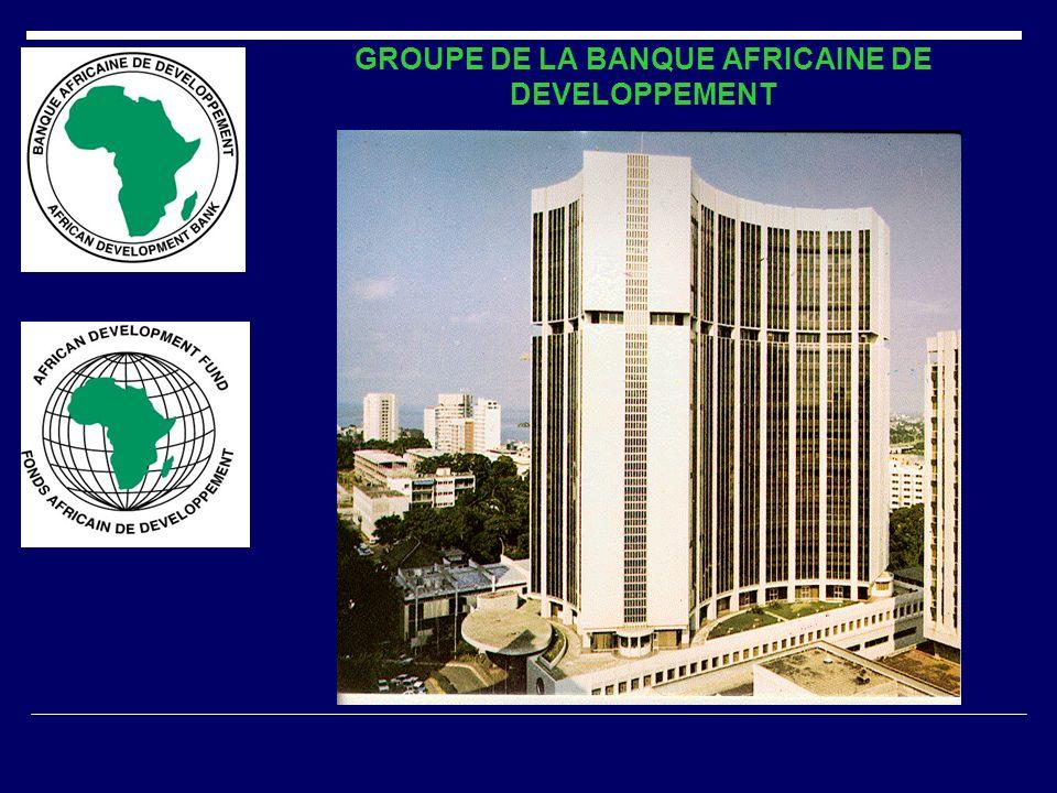 GROUPE DE LA BANQUE AFRICAINE DE DEVELOPPEMENT