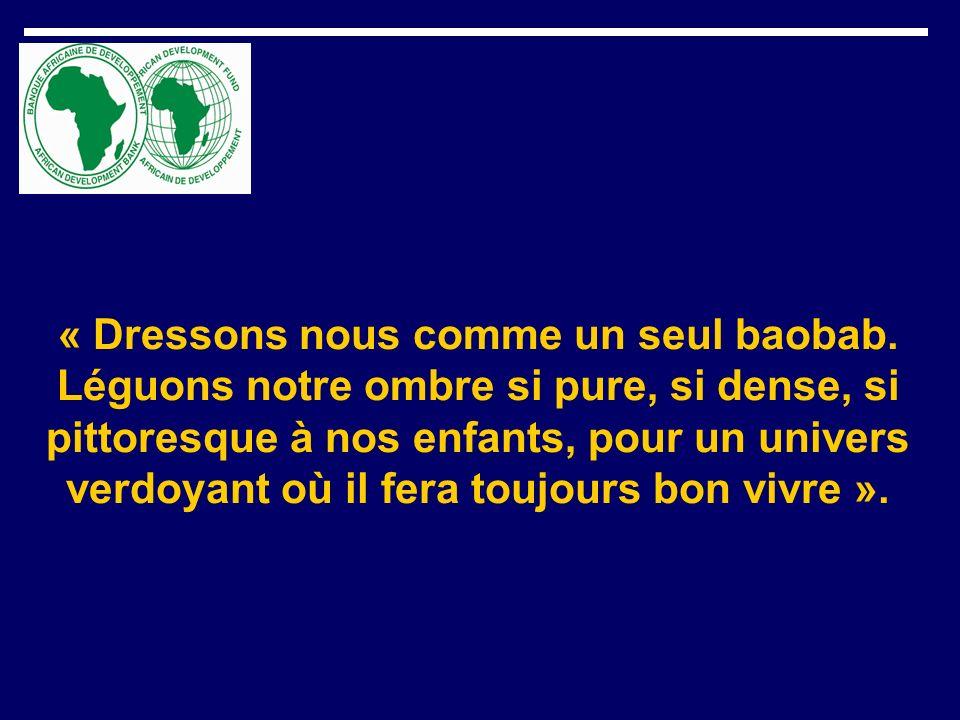 « Dressons nous comme un seul baobab. Léguons notre ombre si pure, si dense, si pittoresque à nos enfants, pour un univers verdoyant où il fera toujou