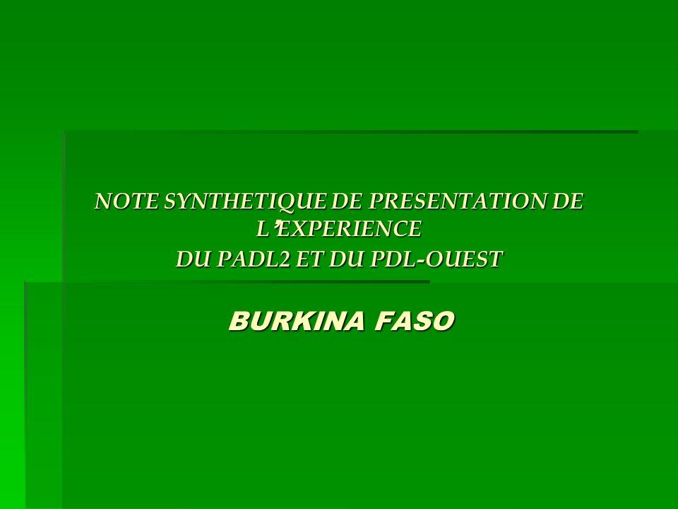 NOTE SYNTHETIQUE DE PRESENTATION DE L EXPERIENCE DU PADL2 ET DU PDL-OUEST BURKINA FASO