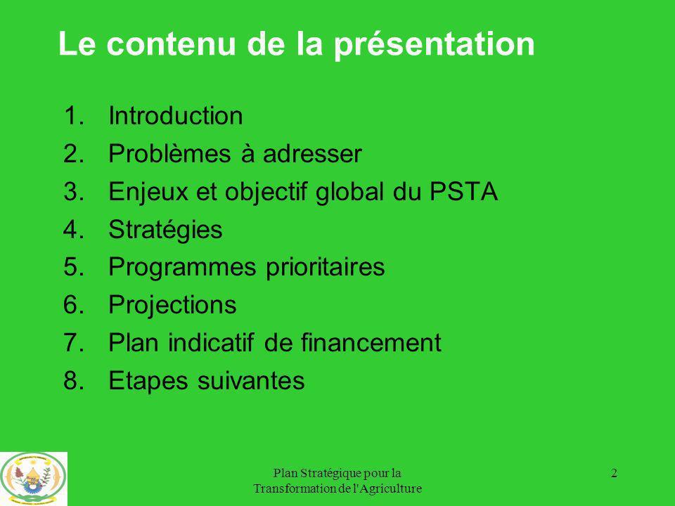 Plan Stratégique pour la Transformation de l Agriculture 33 Projection Café