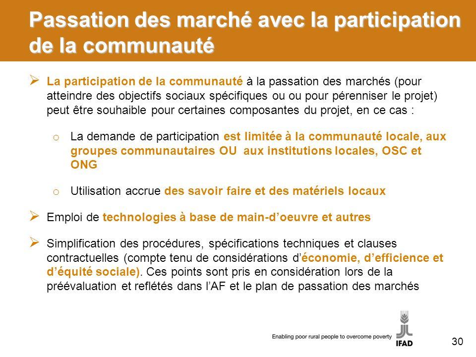 Passation des marché avec la participation de la communauté La participation de la communauté à la passation des marchés (pour atteindre des objectifs